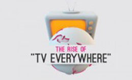 The Rise of TV Everywhere