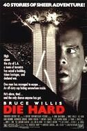 Poster of the Bruce Willis movie Die Hard
