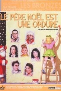 Poster of the french movie Le Père Noel est une Ordure