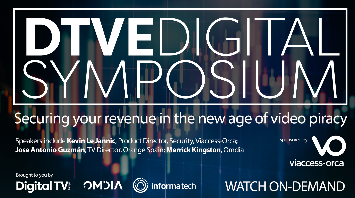 DTVE Symposium: Securing your revenue in the new age of video piracy
