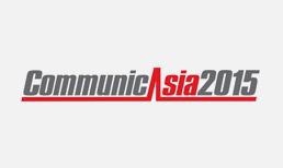 CommunicAsia 2015 PREVIEW
