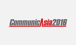 CommunicAsia 2016 PREVIEW