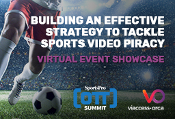 Building an effective strategy to tackle sports piracy - SportsPro Tech Showcase