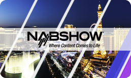 2019 NAB Show Exhibitor Preview